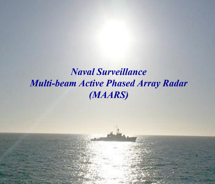 NAVAL SURVIELLANCE MULTI-BEAM ACTIVE PHASED ARRAY RADAR (MAARS)