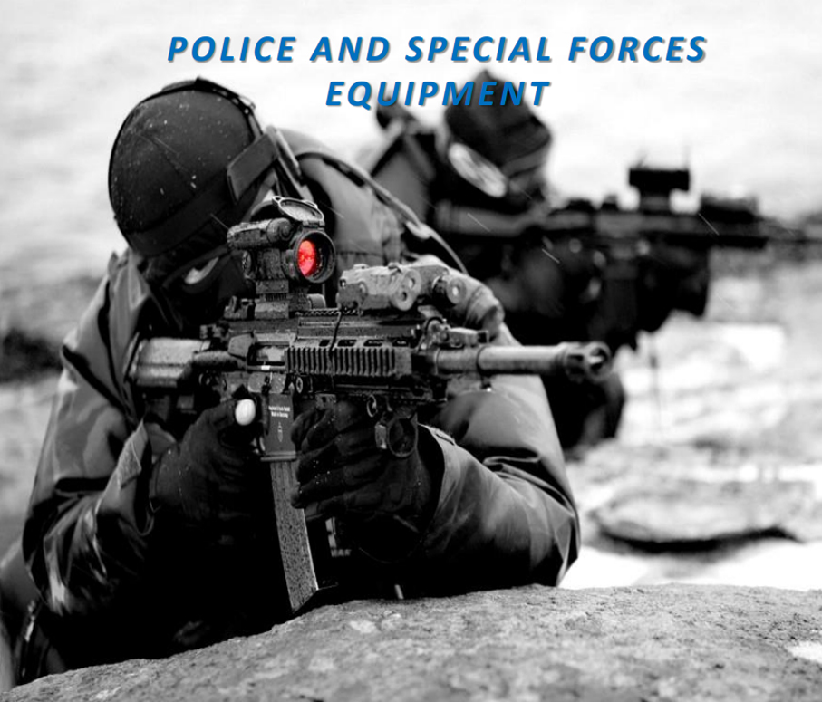 POLICE AND SPECIAL FORCES